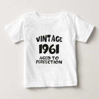 Vintage 1961 - Aged ton perfection Baby T-Shirt