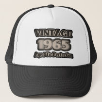 Vintage 1965 - Aged To Perfection Trucker Hat
