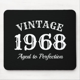 Vintage 1968 Aged to Perfection 50th Birthday gift Mouse Pad