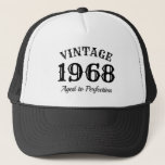 "Vintage 1968 trucker hat for men's 50th Birthday<br><div class=""desc"">Aged to perfection born in 1968 men's 50th Birthday t shirt. Funny quote sun cap for 50 year old men. Change age year accordingly. Vintage retro style typography design with year of birth number template. Add your own custom date. Personalizable year / established number. Cool surprise Birthday party gift idea...</div>"