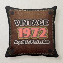 Vintage 1972 - Aged To Perfection Throw Pillow