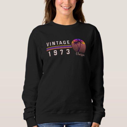 Vintage 1973 Palm Trees Retro Gift idea Sweatshirt