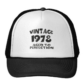 Vintage 1978 - Aged ton perfection Trucker Hat