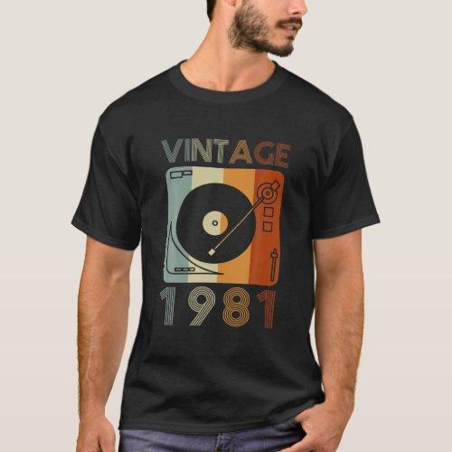 Vintage 1981 Retro Record Player Birthday Vinyl DJ T-Shirt
