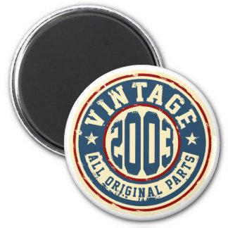 Vintage 2003 todas las piezas de la original imán redondo 5 cm
