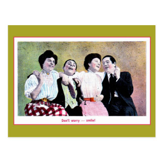 Vintage 2 partying couples, don't worry, smile postcard