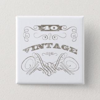 Vintage 40th Birthday Button
