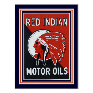 Vintage Ad for Red Indian Motors Oil 12 x 16 Poster