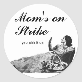 "Vintage Ad ""Mom's on Strike"" Sticker"