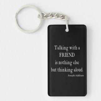 Vintage Addison que habla cita de la amistad del Llaveros