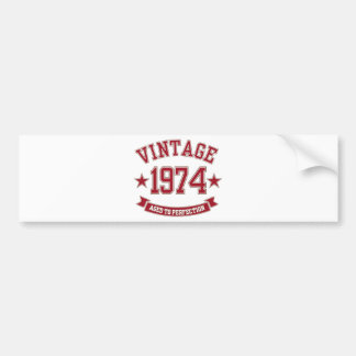 Vintage Aged to Perfection 1974 Bumper Sticker