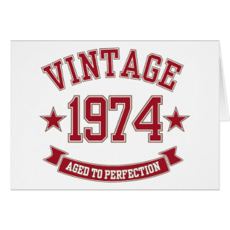 Vintage Aged to Perfection 1974 Card