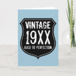 """Vintage Aged to perfection Birthday card for men<br><div class=""""desc"""">Vintage Aged to perfection Birthday card for men Cool card with distressed look road sign. Grunge style Birthday card for men. Surprise your over the hill dad, father, husband, uncle, grandpa, brother, husband etc. Manly masculine grunge design. Personalizable text and date. Fun for 30th 40th 50th 60th 70th 80th 90th...</div>"""