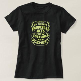 Vintage antique wild west style vaudeville ad T-Shirt