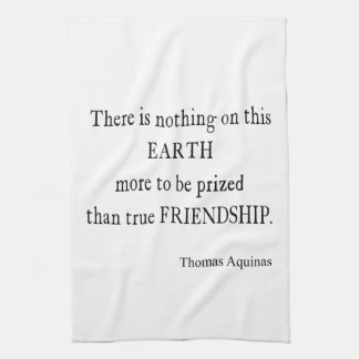 Vintage Aquinas Friendship Inspirational Quote Kitchen Towel