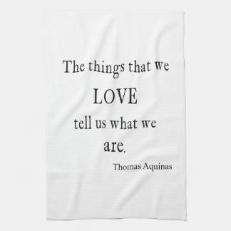 Vintage Aquinas Love Inspirational Quote / Quotes Kitchen Towel