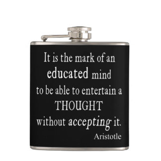 Vintage Aristotle Educated Mind Thought Quote Flask