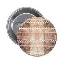 tribal, wood, funny, aztec, vintage, trendy, retro, boho, pattern, tribal pattern, idian pattern, rustic, old, wooden, geometric, native american, rustic americana, old wood, aztec pattern, buttons, Button with custom graphic design