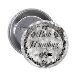 Vintage Bah Humbug Pinback Buttons
