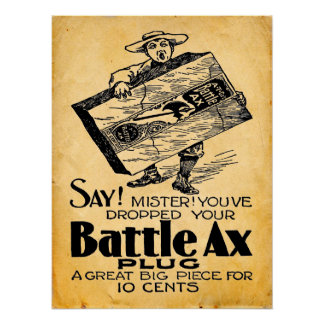 Vintage Battle Ax Chewing Tobacco Print