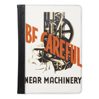 Vintage Be Careful Near Machinery WPA Poster