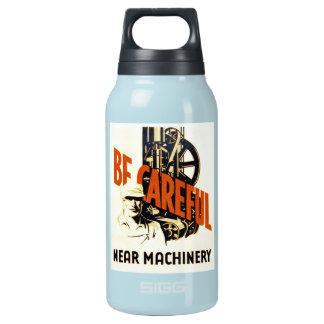 Vintage Be Careful Near Machinery WPA Poster Insulated Water Bottle