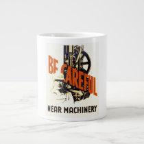 Vintage Be Careful Near Machinery WPA Poster Large Coffee Mug