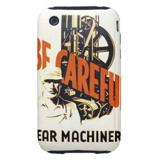 Vintage Be Careful Near Machinery WPA Poster Tough iPhone 3 Cover