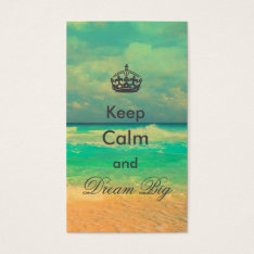 """Vintage Beach """"keep Calm And Dream Big"""" Quote Business Card at Zazzle"""