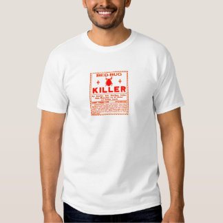 Vintage Bed Bug Killer Poison Weird Label T-shirt