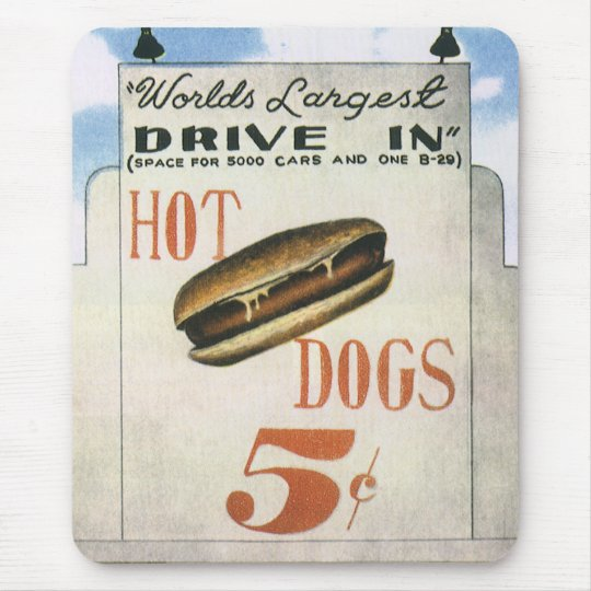 Vintage Billboard, Worlds Largest Drive In Hotdogs Mouse Pad