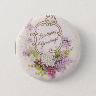 Vintage Birthday Greetings Pinback Button