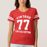 Vintage Birthday Year Ltd Custom Jersey T-Shirt