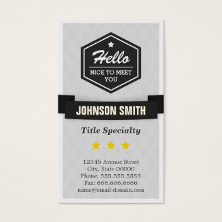 Vintage Black and White - Hello Nice to Meet You Business Card