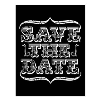 Vintage Black & White Typography Save the Date Postcard