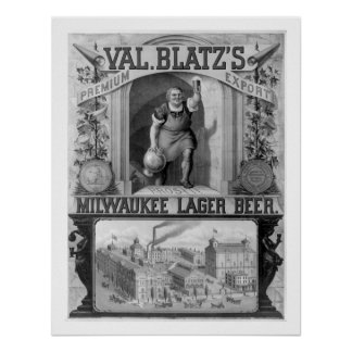 Vintage Blatz's Milwaukee Lager Beer Poster