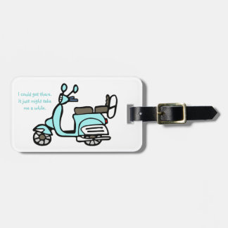 """Vintage Blue Scooter Luggage Tag """"I could..."""""""