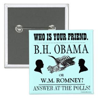Vintage Broadside OBAMA ROMNEY 2012 political pinb Button
