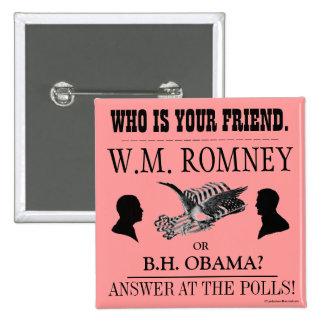 Vintage Broadside ROMNEY OBAMA 2012 political pinb Pinback Button