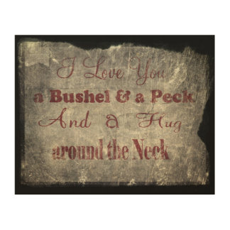 Vintage Bushel & Peck Wood Sign Wood Wall Art