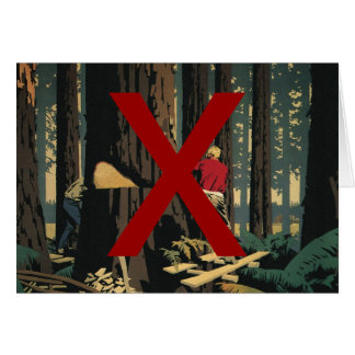 Vintage Business, Anti Lumber Industry Card