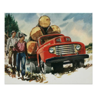 Vintage Business, Logging Truck with Lumberjacks Poster