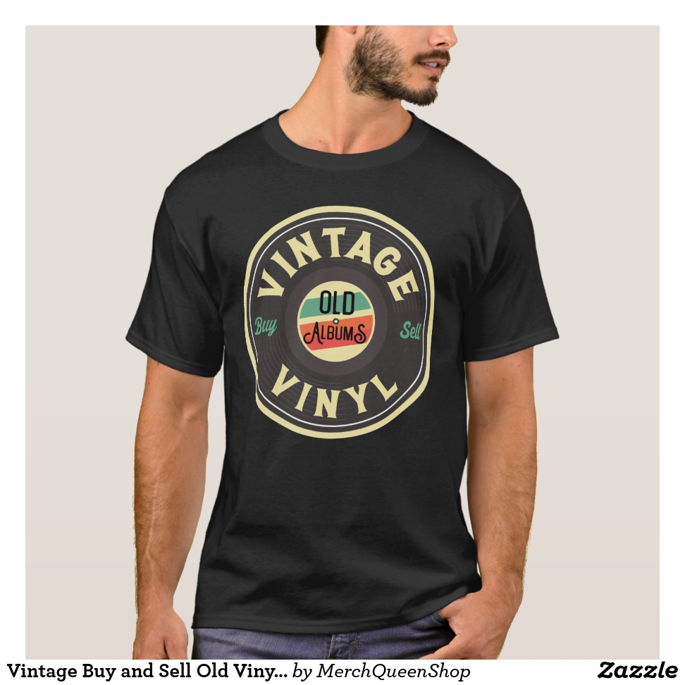 94223080d Vintage Buy and Sell Old Vinyl Records Sign T T-Shirt - High Quality Pre