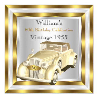 Vintage Car Men's 60th Birthday Party Gold White 5.25x5.25 Square Paper Invitation Card