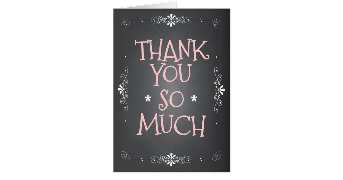 Vintage Chalkboard Thank You So Much Card Zazzle