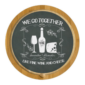 Vintage Chalkboard We Go Together Typography Cheese Platter