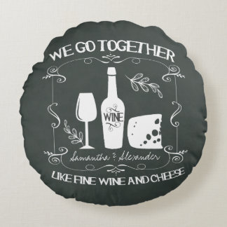 Vintage Chalkboard We Go Together Typography Round Pillow
