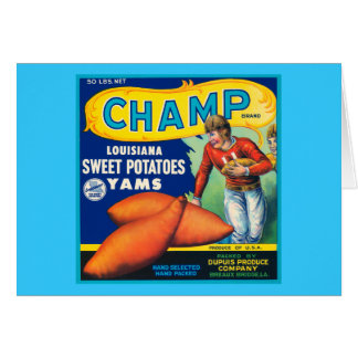 Vintage Champ Brand Sweet Potatoes Ad Card