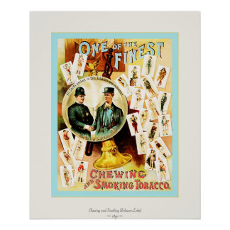 Vintage Chewing and Smoking Tobacco Label Poster