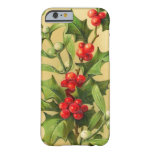 Vintage Christmas Holly Barely There iPhone 6 Case